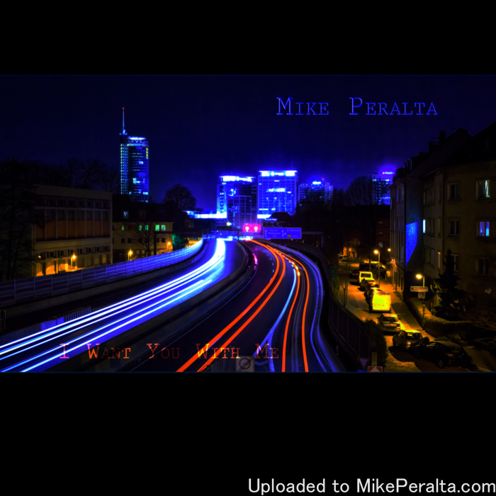"Mike Peralta - I Want You With Me [Cover] -Cover for Mike Peralta's song ""I Want You With Me""  Photography by: Heinz von Bockelmann under CC by 2.0 license, adapted by Mike Peralta"