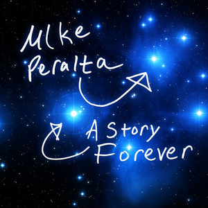 Mike Peralta - A Story Forever (Jewel Case Cover)